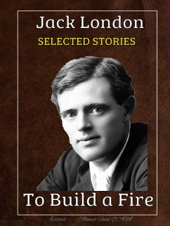 Jack London - Selected Stories (eBook, ePUB)