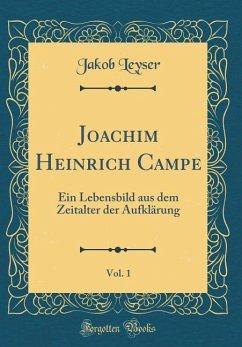 Joachim Heinrich Campe, Vol. 1
