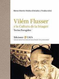 Vilém Flusser y la Cultura de la Imagen (eBook,...
