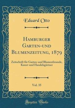 Hamburger Garten-und Blumenzeitung, 1879, Vol. 35