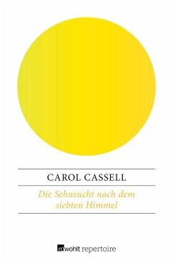 Die Sehnsucht nach dem siebten Himmel (eBook, ePUB) - Cassell, Carol