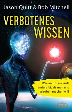 Verbotenes Wissen (eBook, ePUB) - Quitt, Jason; Mitchell, Bob