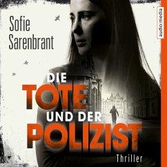 Die Tote und der Polizist / Emma Sköld Bd.3 (MP3-Download) - Sarenbrant, Sofie