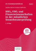 BWL, VWL und Finanzwissenschaften in der mündlichen Steuerberaterprüfung (eBook, ePUB)