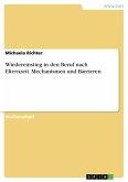 Wiedereinstieg in den Beruf nach Elternzeit. Mechanismen und Barrieren (eBook, PDF)
