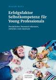 Erfolgsfaktor Selbstkompetenz für Young Professionals (eBook, PDF)