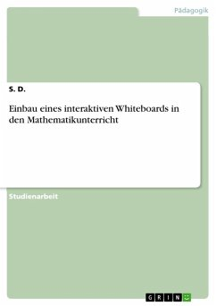 Einbau eines interaktiven Whiteboards in den Mathematikunterricht (eBook, PDF)