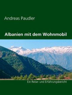 Albanien mit dem Wohnmobil (eBook, ePUB)