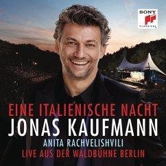 Eine Italienische Nacht-Live A.D.Waldbühne Berlin - Kaufmann,Jonas/Rachvelishvili/Rso Berlin/Rieder
