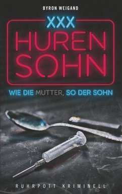 Hurensohn (eBook, ePUB) - Weigand, Byron