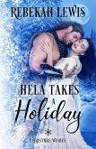 Hela Takes a Holiday (Christmas Wishes, #1) (eBook, ePUB)