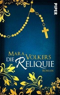 Die Reliquie - Volkers, Mara