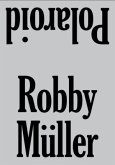 Robby Müller. Polaroid / Reprint
