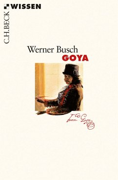Goya (eBook, ePUB) - Busch, Werner