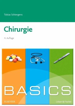 BASICS Chirurgie - Schiergens, Tobias