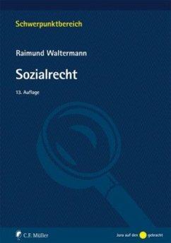 Sozialrecht - Waltermann, Raimund