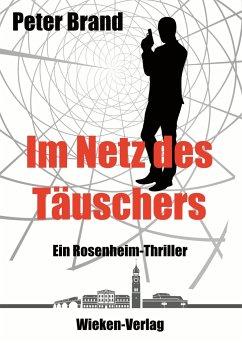 Im Netz des Täuschers - Brand, Peter