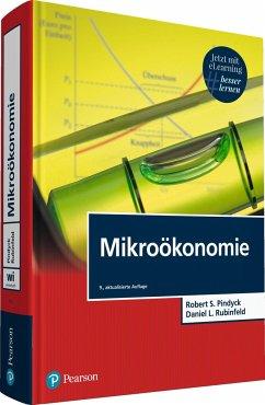 Mikroökonomie - Pindyck, Robert S.;Rubinfeld, Daniel L.