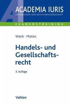 Handels- und Gesellschaftsrecht - Wank, Rolf; Maties, Martin
