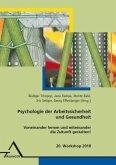 Psychologie der Arbeitssicherheit und Gesundheit