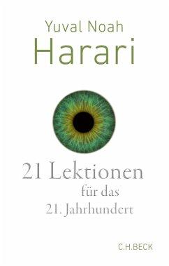 21 Lektionen für das 21. Jahrhundert (eBook, ePUB) - Harari, Yuval Noah