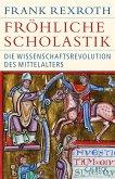 Fröhliche Scholastik (eBook, ePUB)