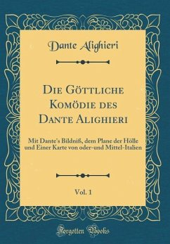 Die Göttliche Komödie des Dante Alighieri, Vol. 1