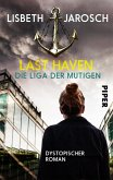 Last Haven – Die Liga der Mutigen (eBook, ePUB)