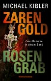 Zarengold/Rosengrab (eBook, ePUB)