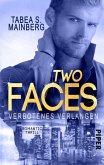 Verbotenes Verlangen / Two Faces Bd.1 (eBook, ePUB)
