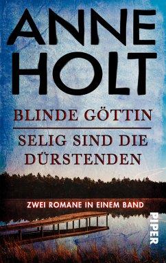 Blinde Göttin & Selig sind die Dürstenden / Hanne Wilhelmsen Bd.1+2 (eBook, ePUB) - Holt, Anne