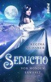 Seductio - Von Monden erwählt (eBook, ePUB)