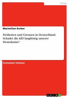 Freiheiten und Grenzen in Deutschland. Schadet ...