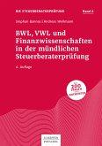 BWL, VWL und Finanzwissenschaften in der mündlichen Steuerberaterprüfung (eBook, PDF)