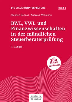 BWL, VWL und Finanzwissenschaften in der mündlichen Steuerberaterprüfung (eBook, PDF) - Bannas, Stephan; Wellmann, Andreas