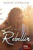 Einmal Rebellin (eBook, ePUB)
