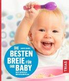 Die besten Breie für Ihr Baby (eBook, ePUB)