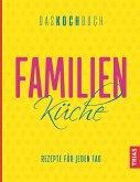 Familienküche - Das Kochbuch (eBook, ePUB)