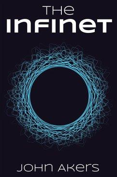 The Infinet (Trivial Game, #1) (eBook, ePUB) - Akers, John