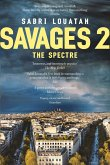 Savages 2: The Spectre (eBook, ePUB)