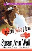 Insert Wife Here (Superstitious Brides, #7) (eBook, ePUB)