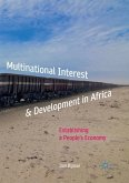 Multinational Interest & Development in Africa