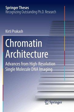 Chromatin Architecture - Prakash, Kirti