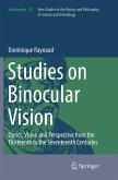 Studies on Binocular Vision