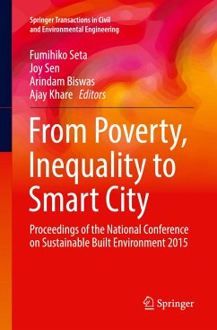 From Poverty, Inequality to Smart City: Proceedings of the National Conference on Sustainable Built Environment 2015