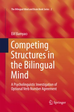 Competing Structures in the Bilingual Mind - Bamyaci, Elif