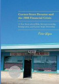 Corner-Store Dreams and the 2008 Financial Crisis