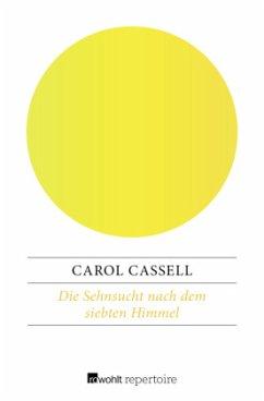 Die Sehnsucht nach dem siebten Himmel - Cassell, Carol