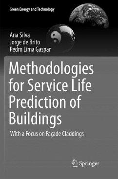 Methodologies for Service Life Prediction of Buildings - Silva, Ana; de Brito, Jorge; Gaspar, Pedro Lima