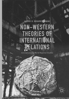 Non-Western Theories of International Relations - Voskressenski, Alexei D.
